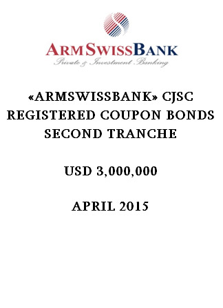 «ARMSWISSBANK» CJSC REGISTERED COUPON BONDS  SECOND TRANCHE