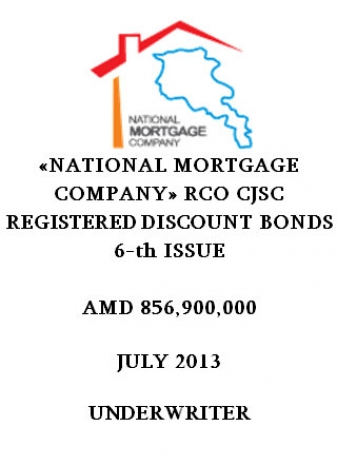 «NATIONAL MORTGAGE COMPANY» RCO CJSC REGISTERED DISCOUNT BONDS